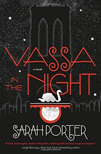 Sarah Porter Vassa In The Night