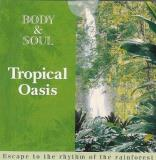 Body & Soul Tropical Oasis
