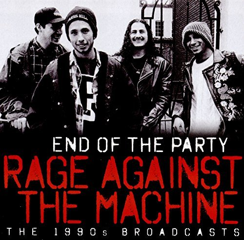 Rage Against The Machine End Of The Party