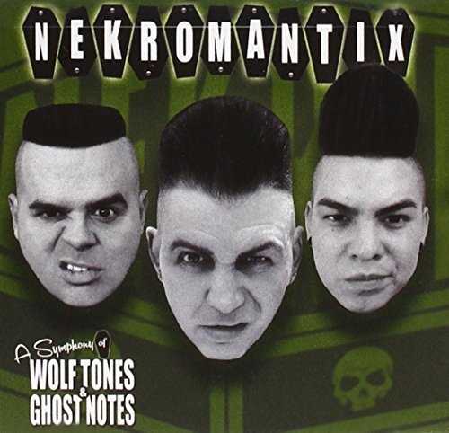 Nekromantix A Symphony Of Wolf Tones & Ghost Notes