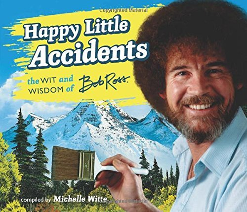 ross-bob-witte-michelle-com-happy-little-accidents