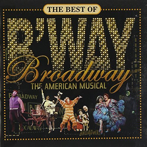 Best Of Broadway American Mus Best Of Broadway American Mus