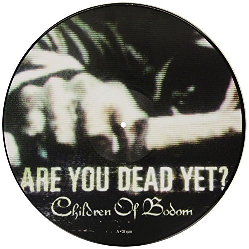 Children Of Bodom Are You Dead Yet?