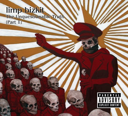 Limp Bizkit Unquestionable Truth Explicit Version Enhanced CD