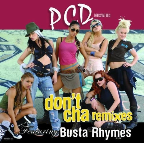 Pussy Cat Dolls Don't Cha (dance Remixes)
