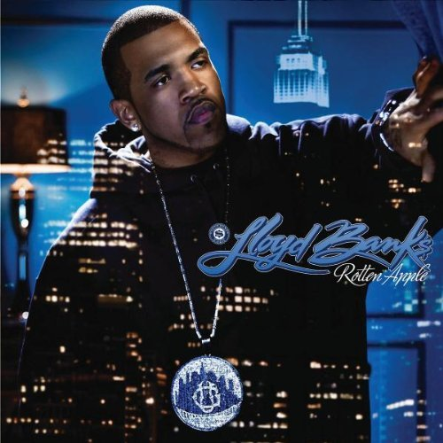 Lloyd Banks Rotten Apples Explicit Version