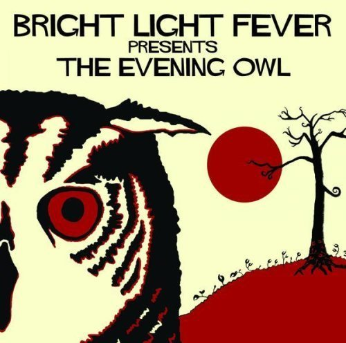 Bright Light Fever Bright Light Fever Presents Th