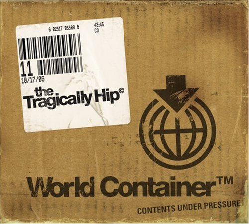 tragically-hip-world-container
