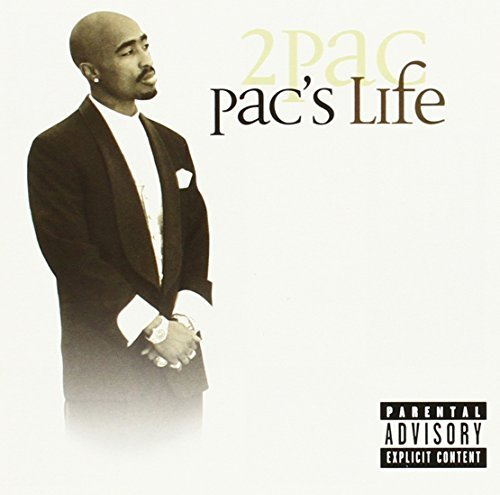 2pac Pac's Life Explicit Version