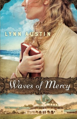Lynn Austin Waves Of Mercy