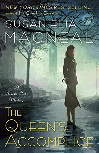 Susan Elia Macneal The Queen's Accomplice