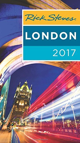 Rick Steves Rick Steves London 2017 2017