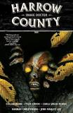 Cullen Bunn Harrow County Volume 3 Snake Doctor