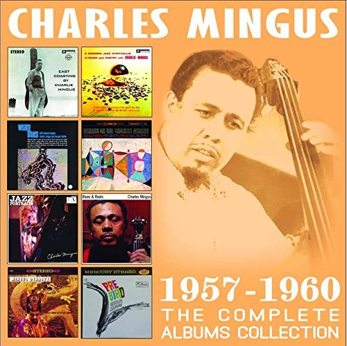Charles Mingus Complete Albums Collection 1957 1960