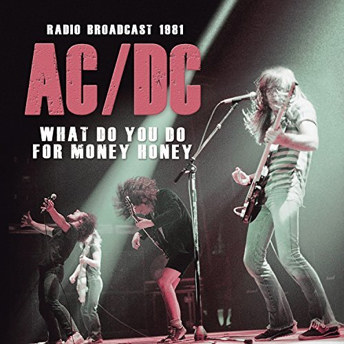 Ac Dc What Do You Do With Money Hone