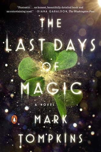 Mark Tompkins The Last Days Of Magic