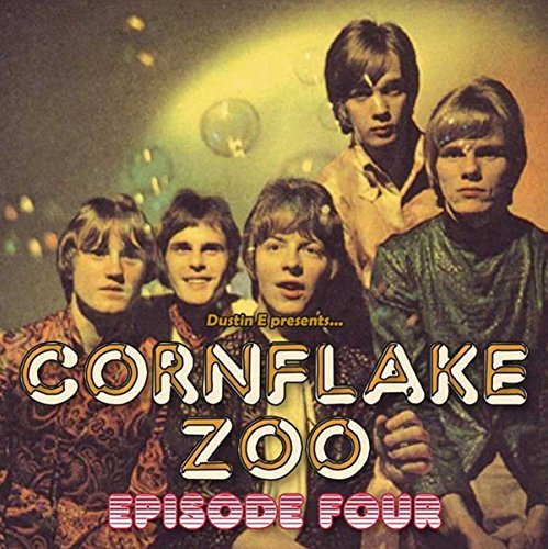 Dustin E Presents... Cornflake Zoo Episode 4