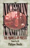 Philippe Boulle The Madness Of Priests Vampire Victorian Age Book 2 The Madness Of Priests (vampire Victorian Age Bo