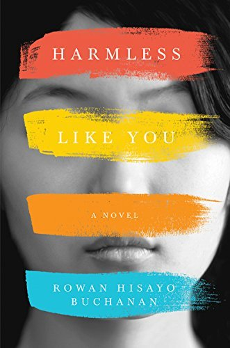 Rowan Hisayo Buchanan Harmless Like You