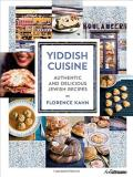 Florence Kahn Yiddish Cuisine Authentic And Delicious Jewish Recipes