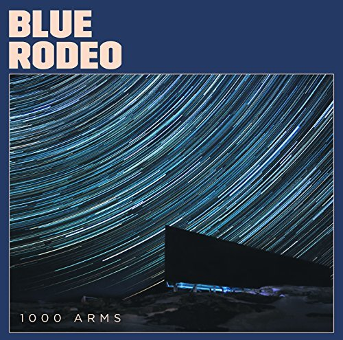 Blue Rodeo 1000 Arms