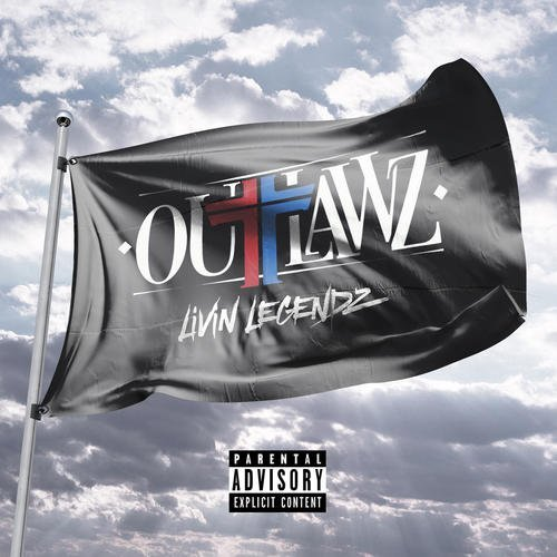 Outlawz Living Legendz Explicit Version