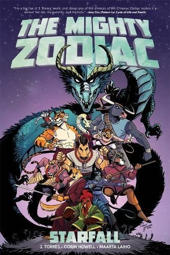 J. Torres The Mighty Zodiac Vol. 1 Starfall