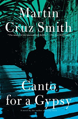 Martin Cruz Smith Canto For A Gypsy