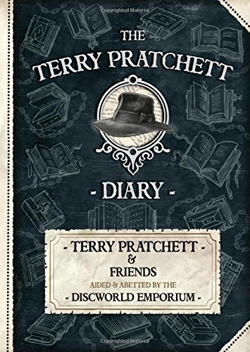 Terry Pratchett The Terry Pratchett Diary 2017