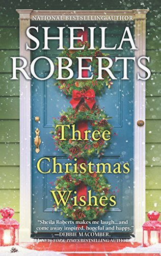 Sheila Roberts Three Christmas Wishes Original