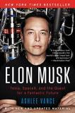 Ashlee Vance Elon Musk Tesla Spacex And The Quest For A Fantastic Futu