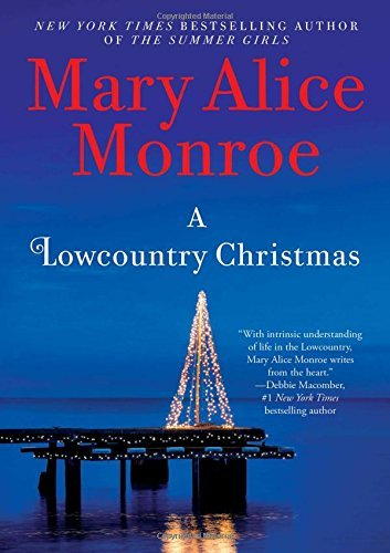 Mary Alice Monroe A Lowcountry Christmas