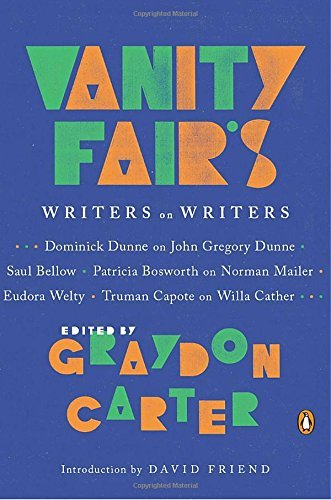Graydon Carter Vanity Fair's Writers On Writers