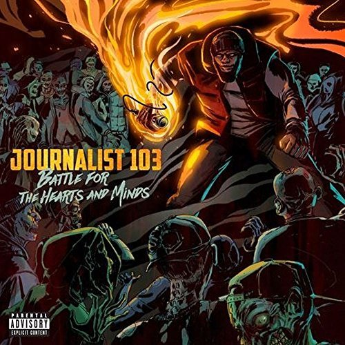 Journalist 103 Battle For The Hearts & Minds Explicit