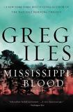 Greg Iles Mississippi Blood