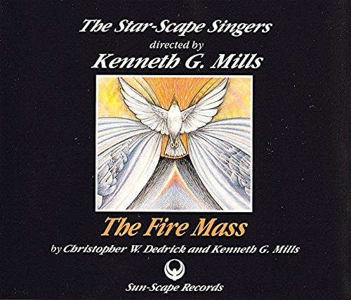The Star Scape Singers The Fire Mass