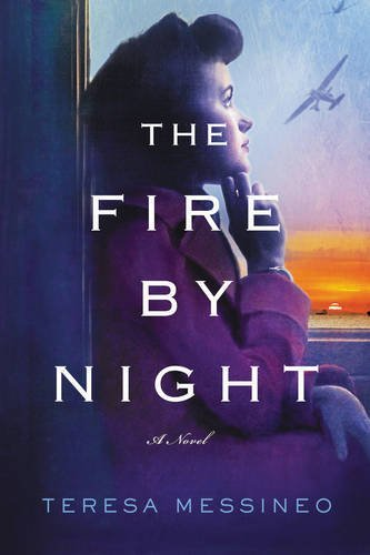 Teresa Messineo The Fire By Night