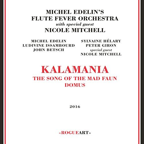 Michel's Edelin Flute Fever Orchestra Kalamania