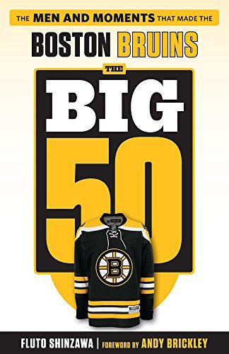 fluto-shinzawa-the-big-50-boston-bruins-the-men-and-moments-that-made-the