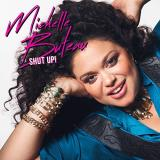 Michelle Buteau Shut Up Explicit