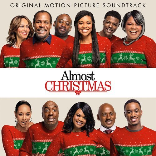 Almost Christmas Soundtrack Almost Christmas Soundtrack