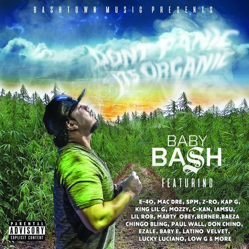Baby Bash Don't Panic It's Organic Explicit Version