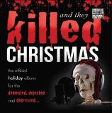 Various And They Killed Christmas