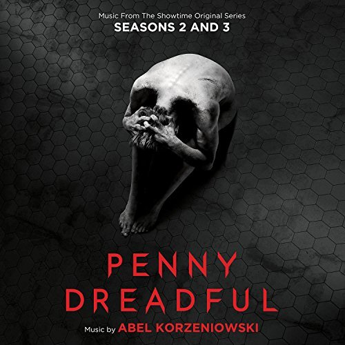 Penny Dreadful Seasons 2 & 3 Music From The Showtime Original Series Abel Korzeniowski