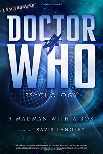 travis-langley-doctor-who-psychology-a-madman-with-a-box