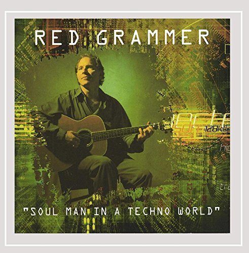 Red Grammer Soul Man In A Techno World