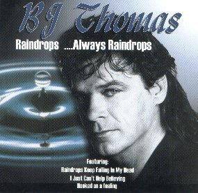bj-thomas-raindrops-always-raindrops