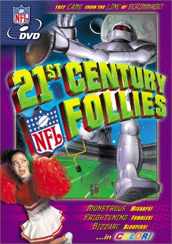 21st Century Nfl Follies 21st Century Nfl Follies