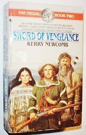 Kerry Newcomb Sword Of Vengeance The Medal Book 2