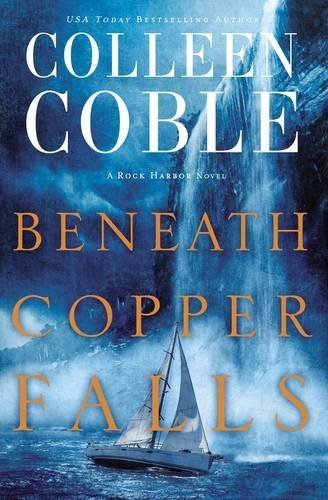 colleen-coble-beneath-copper-falls